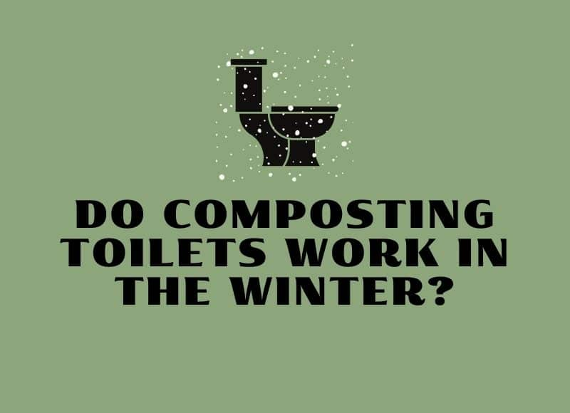 do composting toilets work in the winter