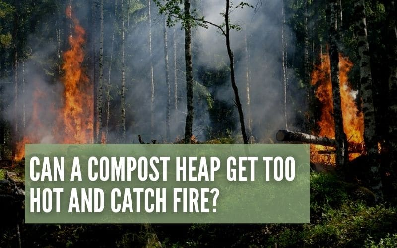 can compost catch fire